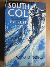 NOYCE, Wilfrid. South Col. One Man's Adventure on the Ascent of Everest 1953.