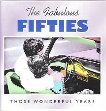 The Fabulous Fifties - Those Wonderful Years   3 CD Box TIME LIFE
