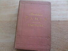 BAEDEKER'S PARIS and ENVIRONS with routes from LONDON to PARIS  9th edition 1888