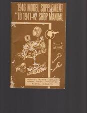 Pontiac 1946 Model Supplement to 1941-1942 Shop Manual - see description