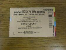 Billete De 02/08/2016: Dundalk FC Bate Borisov V [UEFA Champions League] (naranja, CR