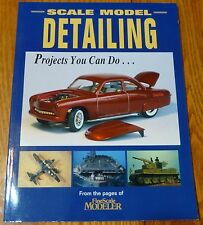How to Book: #12139 Scale Model Detailing (We Combine Ship books :)