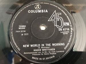 "Roger Whittaker - New World In The Morning 7"" Vinyl Single Record"