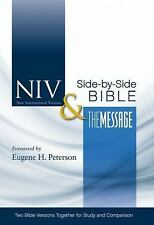 Niv and the Message Side-by-Side Bible : Two Bible Versions Together for...