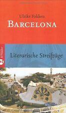 Barcelona: Literarische Streifzüge von Fokken, Ulrike   Buch   Zustand sehr gut