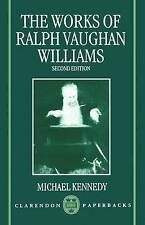 The Works of Ralph Vaughan Williams by Michael Kennedy (Paperback, 1992)