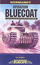 Operation Bluecoat (Battleground Europe), Acceptable, Daglish, Ian, Book