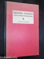 SIGNED/INSCRIBED - Skiing Guest and Other Problems by Helen Reynolds c1944-1st