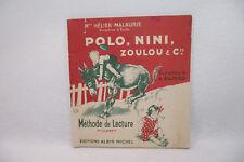 Livre ancien POLO, NINI, ZOULOU & Cie Méthode de lecture Albin Michel 1er Livret