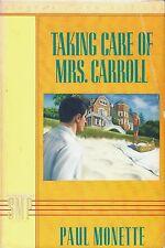 'Taking Care Of Mrs. Carroll' by Paul Monette (St. Martin's Press, 1987)