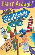 Grubtown Tales: The Far from Great Escape by Philip Ardagh Paperback Book