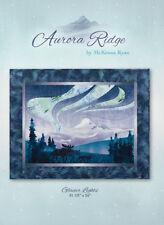 Quilt Pattern ~ AURORA RIDGE ~ GLACIER LIGHTS ~ BLOCK 1 ~ by McKenna Ryan
