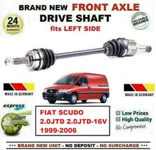 FOR FIAT SCUDO 2.0JTD-16V 1999-2006 BRAND NEW FRONT AXLE LEFT DRIVESHAFT