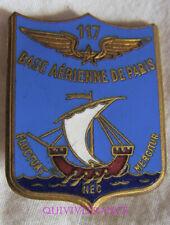 IN14673 - INSIGNE Base Aérienne de PARIS, 117, émail, ailes gravées, DRAGO NICE