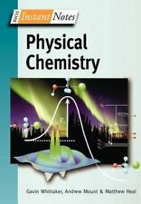 BIOS Instant Notes in Physical Chemistry, Gavin Whittaker, Andy Mount, Matthew H