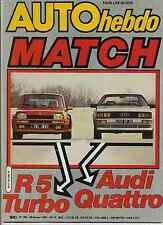AUTO HEBDO n°255 du du 26 Février 1981 R5 Turbo Audi Quattro Rallye Costa Brava