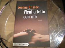 Vieni a letto con me Joanna Briscoe