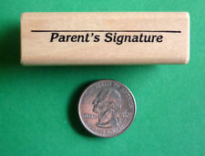 Parent's Signature, Teacher's wood mounted rubber stamp
