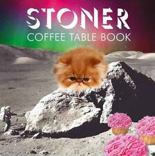 Stoner Coffee Table Book (Hardback or Cased Book)