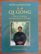 Qi Gong, Voie de guérison, de dynamisme et de santé, Maître Lam Kam Chuen, 1999