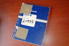 FIAT ALLIS 545B FRONT END WHEEL LOADER Parts Manual Book factory catalog 1977
