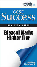 Letts GCSE Success: Edexcel Maths - Higher Tier: Revision Guide by Letts...