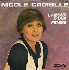 NICOLE CROISILLE L'AMOUR D'UNE FEMME / J'AIME FRENCH 45 SINGLE