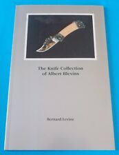 THE KNIFE COLLECTION OF ALBERT BLEVINS BY BERNARD LEVINE