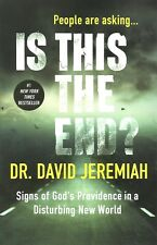 IS THIS THE END? Signs of God's... paperback by Dr. David Jeremiah, 2016 **NEW**