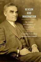 Reason and Imagination. The Selected Correspondence of Learned Hand (Hardback bo