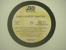 """Philly's Most Wanted, Please don't mind/ Cross the border LP (VG) 12"""""""