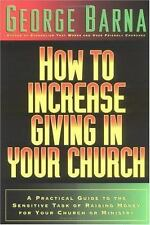 How to Increase Giving in Your Church: A Practical Guide to the Sensitive Task o