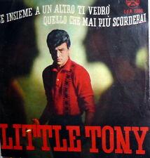 """LITTLE TONY QUELLO CHE MAI PIU' SCORDERAI 7""""  1963 ITALY ( CIACCI-DON BACKY)"""