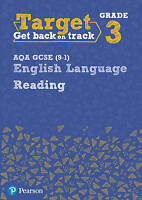 Target Grade 3 Reading AQA GCSE (9-1) English Language Workbook. Target Grade 3