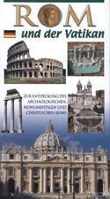 Rom und der Vatikan. Zur Entdeckung des archaologischen und monumentalen Roms