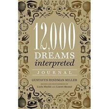 12, 000 Dreams Interpreted Journal