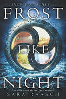 Frost Like Night (Snow Like Ashes), Raasch, Sara, Good, Hardcover