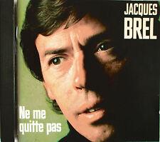 """JACQUES BREL - RARE CD """"NE ME QUITTE PAS"""""""