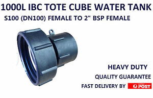 """1000L IBC WATER CUBE TANK PODS TOTES 100MM HEAVY DUTY ADAPTER FEMALE TO 2"""" BSP"""
