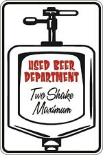 "*Aluminum* Used Beer Department (2) 8""x12"" Metal Novelty Sign  S120"