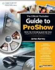 The Official Photodex Guide to ProShow