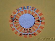 """MARTIN CIRCUS Ma-Ry-Lene/Loin D'ici 7"""" 45 Roulette R-7177 VG+ vinyl"""