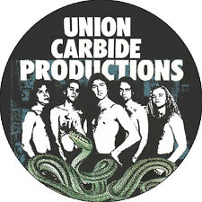 CHAPA/BADGE UNION CARBIDE PRODUCTIONS . pin button soundtrack of our lives mc5