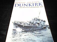 Dunkirk: The British Evacuation, 1940 by Robert Jackson paperback