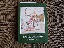 Castel d'Azzano storia e vita Verona