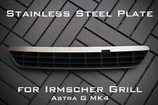 Stainless Steel Plate for Irmscher Grill Astra G MK4 - 'empty'