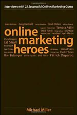 Online Marketing Heroes: Interviews with 25 Succes