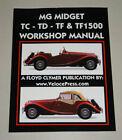 Werkstattbuch Reparatur MG Midget TC / TD / TF / TF 1500, Baujahre 1945 - 1955