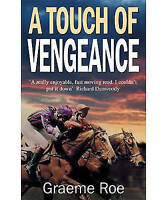 A Touch of Vengeance by Graeme Roe (Paperback) NEW Book