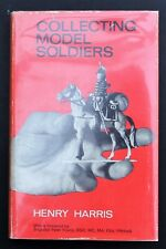 Collecting Model Soldiers by Henry Harris (1971, Book, Illustrated) HC & DJ